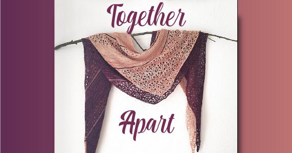 Together Apart Shawl