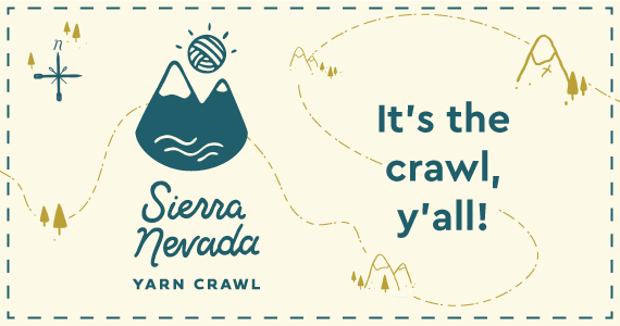 Sierra Nevada Yarn Crawl WEEKEND!