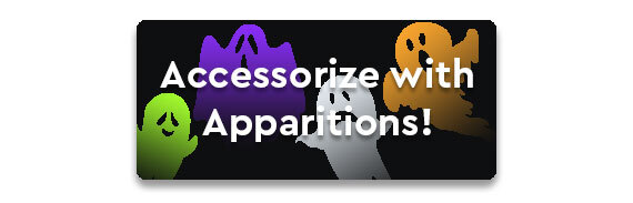 Accessorize with Apparitions! CTA
