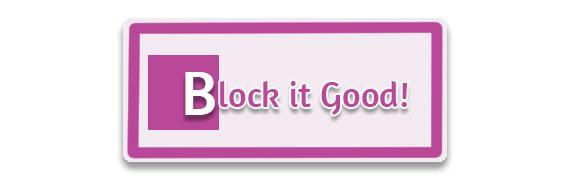 CTA: Block it Good!