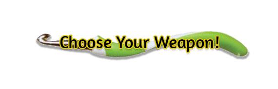 CTA: Choose Your Weapon!