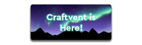 Craftvent Is Here! CTA