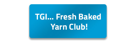 Fresh Baked Yarn Club Summer 2018