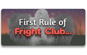 CTA 1: First Rule of Fright Club...
