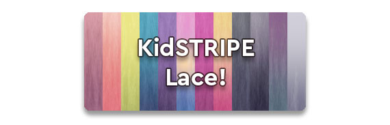 KidSTRIPE Lace
