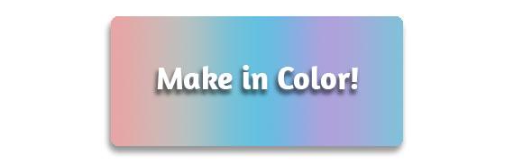 Make in Color!