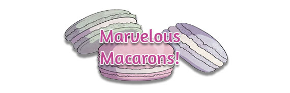CTA: Marvelous Macarons!