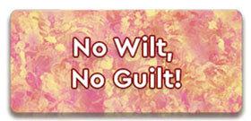 No Wilt No Guilt