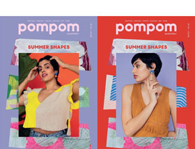 Pom Pom Quarterly Issue 33 - Summer 2020 (Ships June 24th)