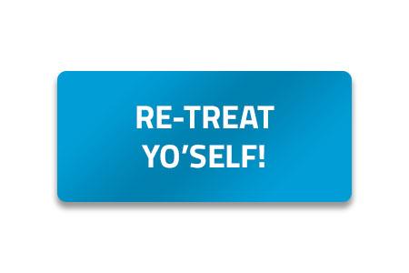 Re-Treat Yo'Self