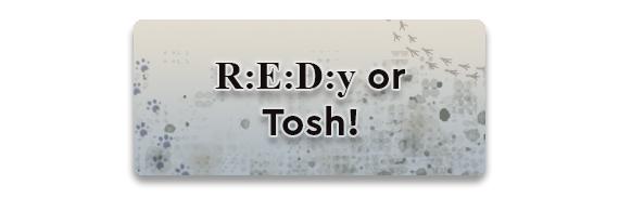 REDy or Tosh CTA