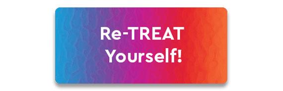CTA: Re-TREAT Yourself!