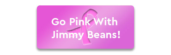 Go PINK With Jimmy Beans Button