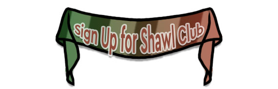 CTA: Sign Up for Shawl Club!