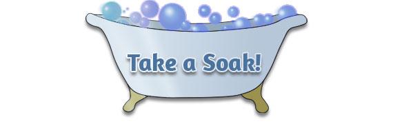 Take a Soak!