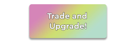 Trade and Upgrade Program