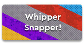 Whipper Snapper CTA