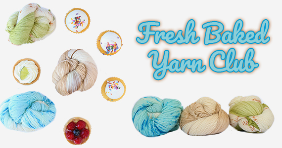Fresh Baked Yarn Club Summer