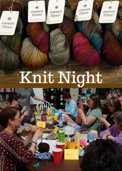 Knit Night by Sweet Fiber Yarns