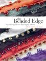Midori Nishida & CRK Design The Beaded Edge