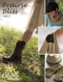 Hill Country Weavers - Prairie Bliss - Vol. 1