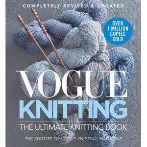 Vogue Knitting Book The Ultimate Knitting Book - Revised & Updated (Ships Early February)