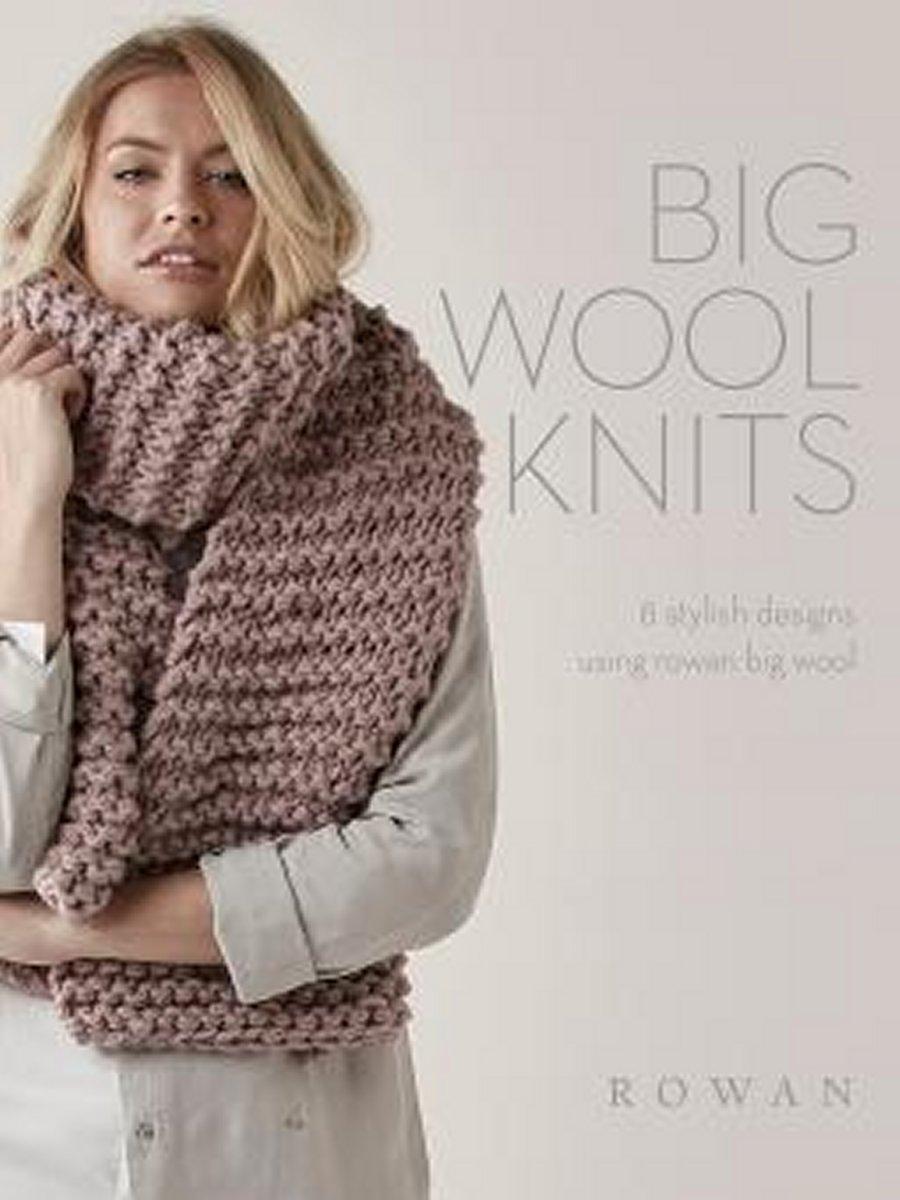 Rowan Pattern Books - Big Wool Knits at Jimmy Beans Wool