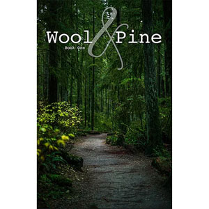 Wool and Pine - Book One