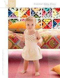 Blue Sky Fibers Adult Clothing Patterns - Crochet Baby Dress Pattern