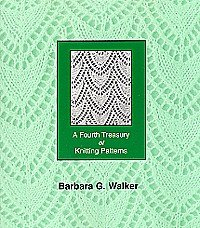 Treasury of Knitting Patterns - A Fourth Treasury of Knitting Patterns