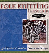Folk Knitting Series - Folk Knitting in Estonia