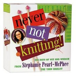 Never Not Knitting 2009 Desk Calendar - Never Not Knitting! - Discontinued