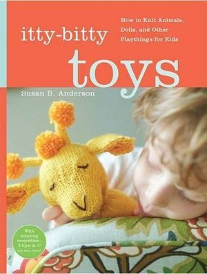 Susan B. Anderson - Itty-Bitty Toys