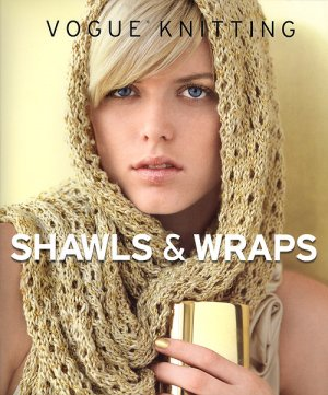 Vogue Knitting Book - zShawls & Wraps