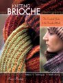 Nancy Marchant Knitting Brioche - Knitting Brioche