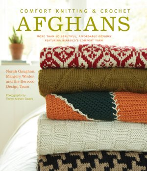 Comfort Knitting and Crochet: Afghans - Comfort Knitting and Crochet Afghans