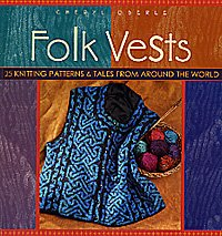 Folk Knitting Series - Folk Vests (Out of Print)