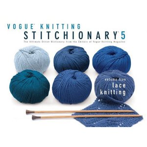 Vogue Knitting Book - Stitchionary Vol 5: Lace Knitting (Discontinued)