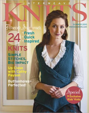 Interweave Knits Magazine - '10 Summer