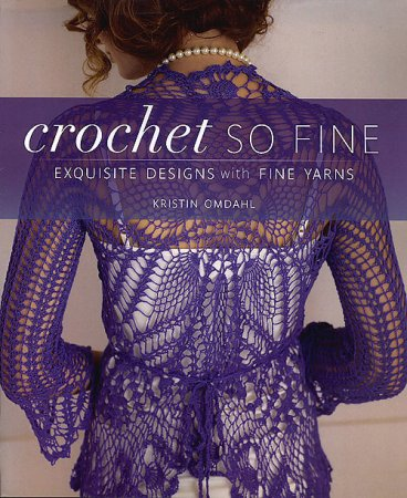 Kristin Omdahl - Crochet So Fine