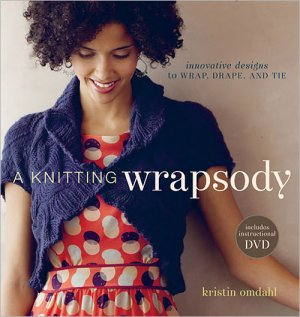 A Knitting Wrapsody (With DVD)