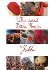 Whimsical Little Knits - Whimsical Little Knits Book 1