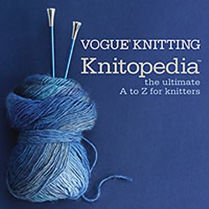Vogue Knitting Book - Knitopedia