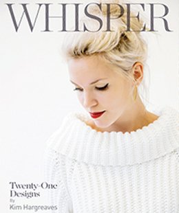 Kim Hargreaves Pattern Books - Whisper (Discontinued)