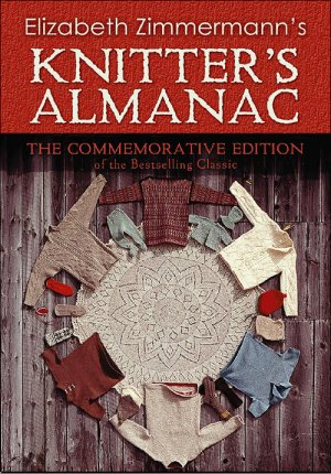 Knitter's Almanac (The Commemorative Edition)