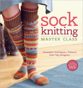 Sock Knitting Master Class - Sock Knitting Master Class (Back Ordered)