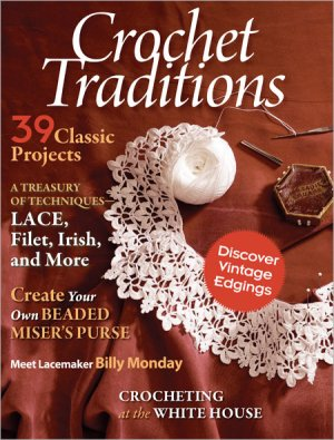 PieceWork Magazine - Crochet Traditions Fall 2011
