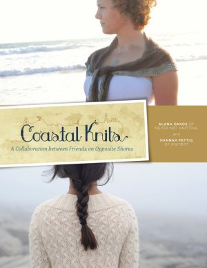 Alana Dakos and Hannah Fettig - Coastal Knits