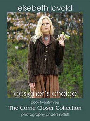Designer's Choice - Book 23: The Come Closer Collection