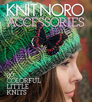 Noro - Knit Noro Accessories